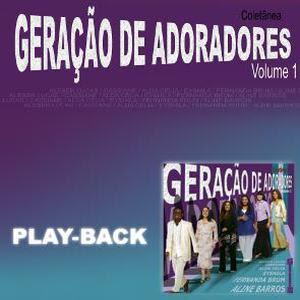 Geração de Adoradores - Vol. 01 - Playback