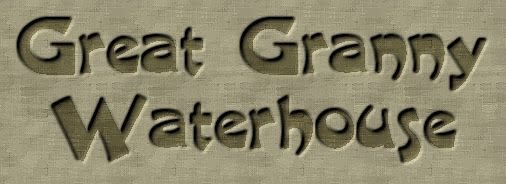 Great Granny Waterhouse