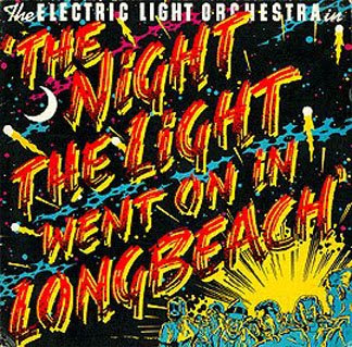 Elo The Night The Lights Went On In Long Beach