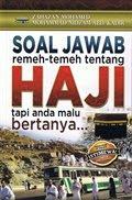 SOAL JAWAB REMEH TEMEH TENTANG IBADAH HAJI