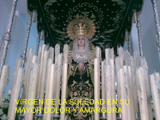Virgen de la Soledad en su Mayor Dolor y Amargura