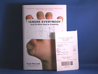 Ignore Everybody by Hugh MacLeod w/ my receipt