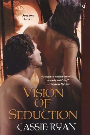 Visiones de seducción - Cassie Ryan [PDF | Español | 1.24 MB]