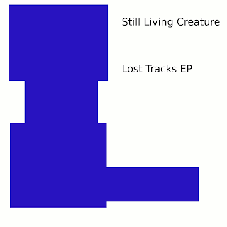 Still Living Creature - Lost Tracks EP (2010)