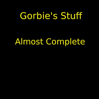 Gorbie's Stuff - Almost Complete (2009)