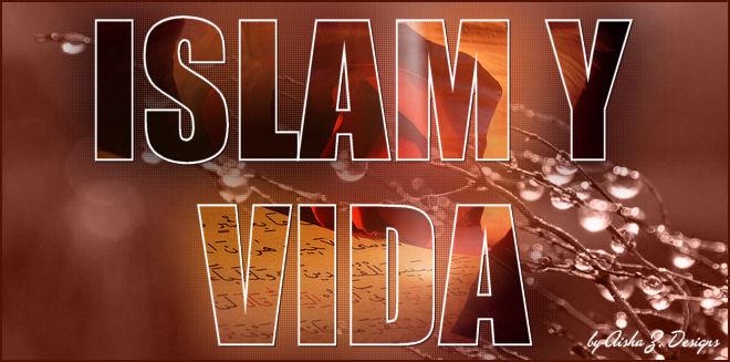 El Islam y la vida