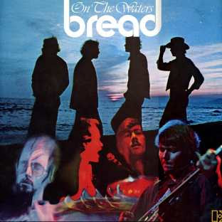 Bread - On The Waters