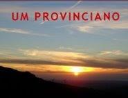 Blogue Um provinciano. clique em cima da imagem!