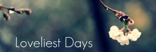 Loveliest Days