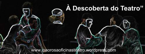 Workshop - À Descoberta do Teatro