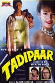 Tadipaar 1993 Hindi Movie Watch Online Informations :