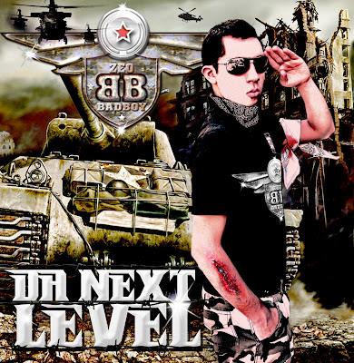 Da Next Level - El General Zeo BadBoy FRONT%20Zeo%20BadBoy%20Da%20Next%20Level
