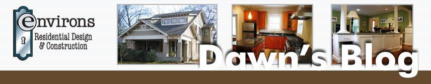 Environs Residential: Dawn's Blog