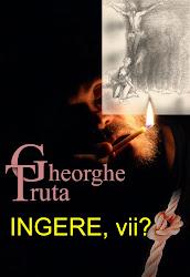 Ingere, vii ? - roman, 2010