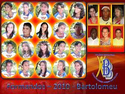 FORMANDOS 2010 - BARTOLOMEU