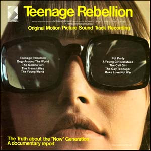 ... me about the teensploitation flick Teenage Rebellion and its soundtrack.