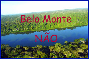 Somos contra Hidreltrica de Belo Monte