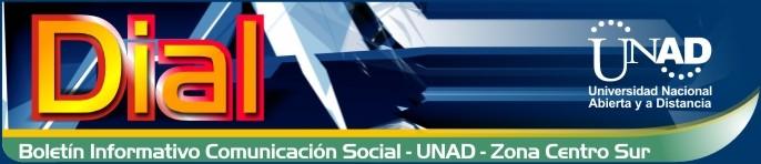 DIAL, Boletín del Programa de Comunicación Social, UNAD - Zona Centro Sur