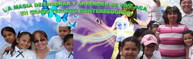 GRADO TERCERO MONTERREDONDO