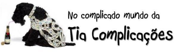 Tia Complicacoes
