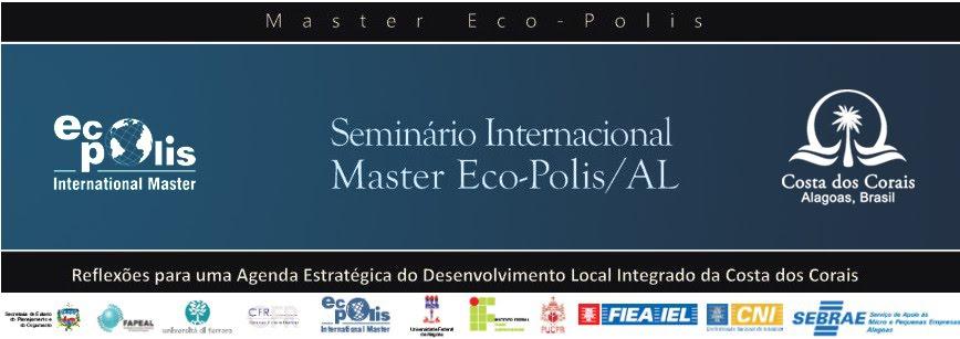 Seminário Internacional Master Eco-Polis / AL