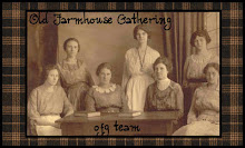 Proud member of Old Farmhouse Gathering