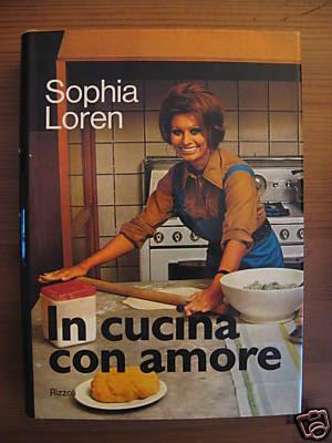 In cucina con amore by SOPHIA LOREN   ART ETAGE