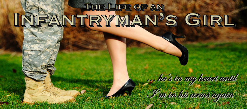 The Life of an Infantryman's Girl