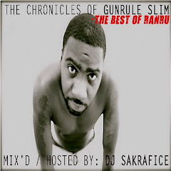 """CHRONICLES OF GUNRULE SLIM"" HOSTED BY DJ SAKRAFICE"