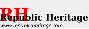 Republic Heritage - Latest in Political News!
