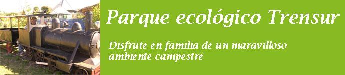 Parque ecológico Trensur