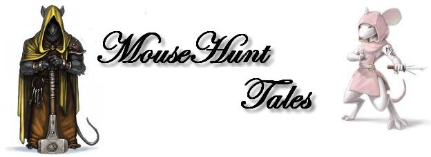 MouseHunt Tales
