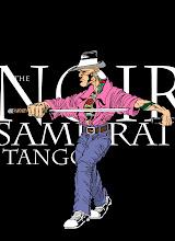 The Noir Samurai Tango