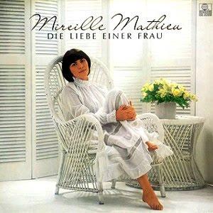 Mireille Mathieu - 1981 - Die Liebe Einer Frau