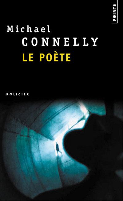LE POETE de Michael Connelly Le+po%C3%A8ete