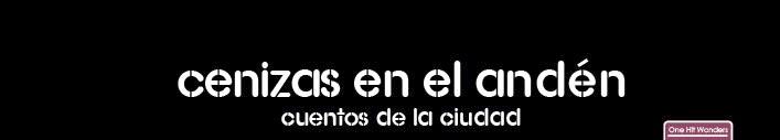 Cenizas en el Andén