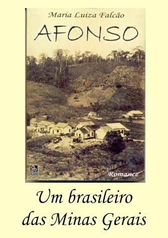 AFONSO - um brasileiro das Minas Gerais - a novela mineira