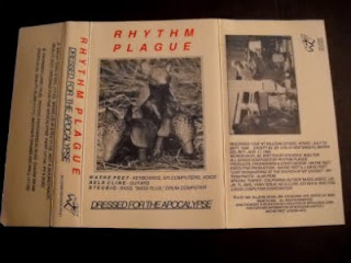 RHYTHM PLAGUE-DRESSED FOR THE APOCALYPSE, TAPE, 1985, USA
