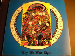 THE PRESIDENTS-WHY WE WERE RIGHT, LP, 198?, USA