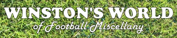 Winston's World of Football Miscellany