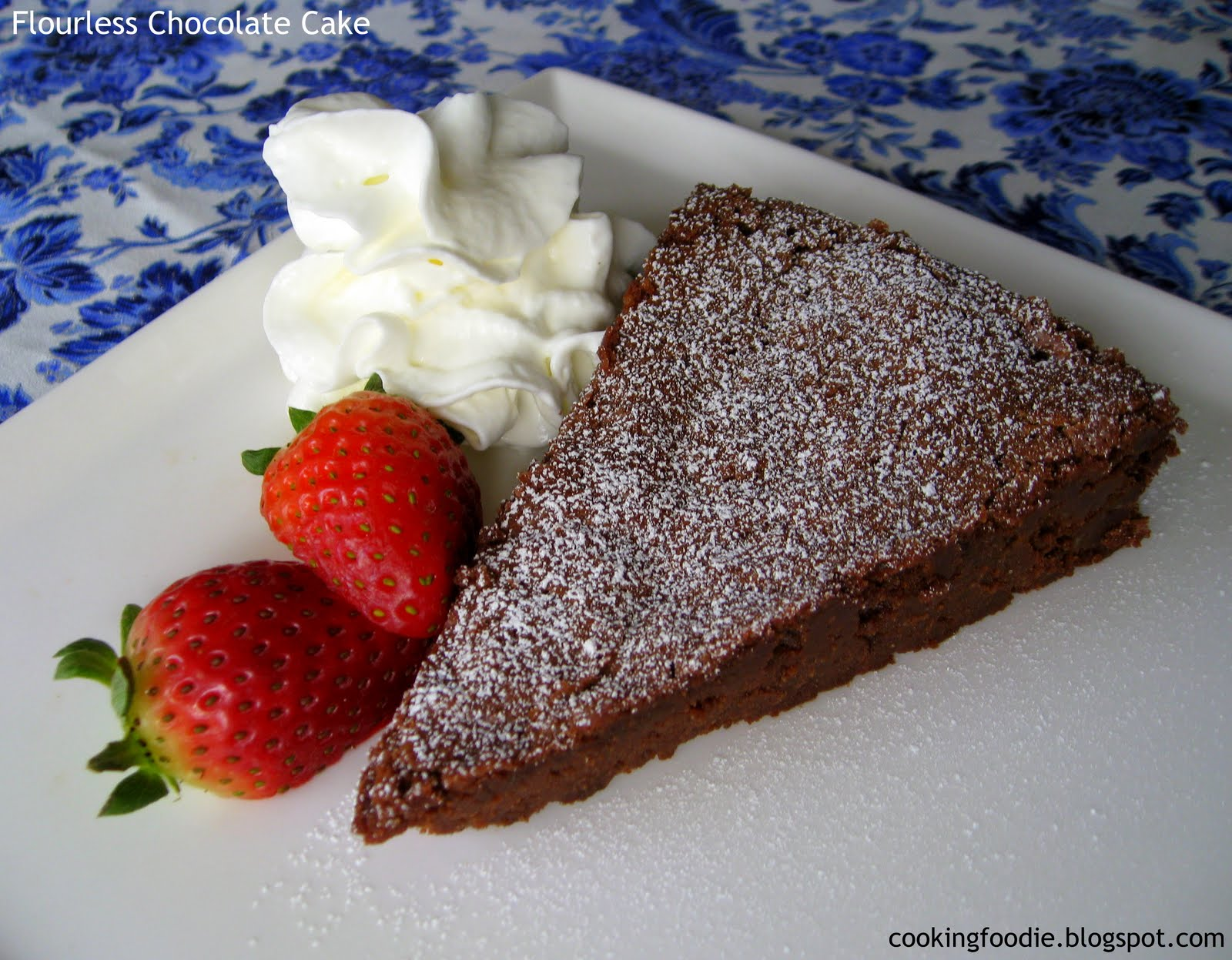 365 days of Eating: Flourless Chocolate Cake
