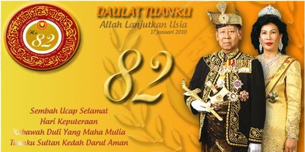 Hari Keputeraan Dymm Sultan Kedah Mknace Unlimitedthe Colours Of Life