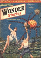 Cover image of Wonder Stories magazine, Volume 2 Number 4 September 1930 issue. It depicts a scene from the short story The Tragedy of Spider Island by Captain S P Meek.