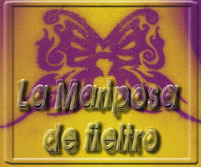 La Mariposa de fieltro