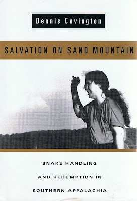 a review of dennis covingtons in salvation of sand mountain Read salvation on sand mountain snake handling and redemption in southern appalachia by dennis covington with rakuten kobo for new york times reporter dennis.