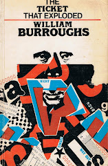 <i>The Ticket That Exploded</i> - William Burroughs