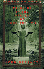 <i>Midnight in the Garden of Good and Evil</i>  John Berendt
