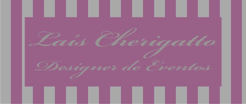 Laís Cherigatto - Designer de EVENTOS