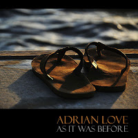 Adrian Love: 'As It Was Before'