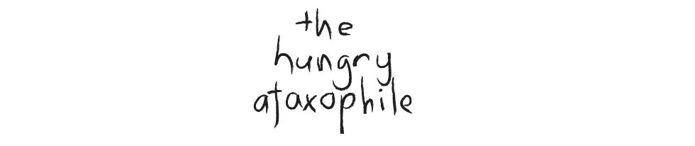 The Hungry Ataxophile